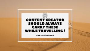 Content Creators Travelling